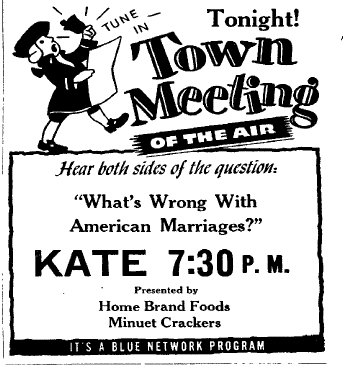AMERICA'S TOWN MEETINGS OF THE AIR