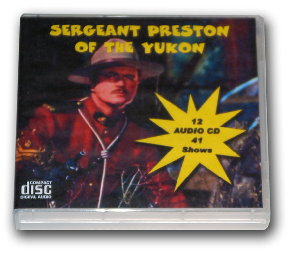 SERGEANT PRESTON OF THE YUKON Volume 1