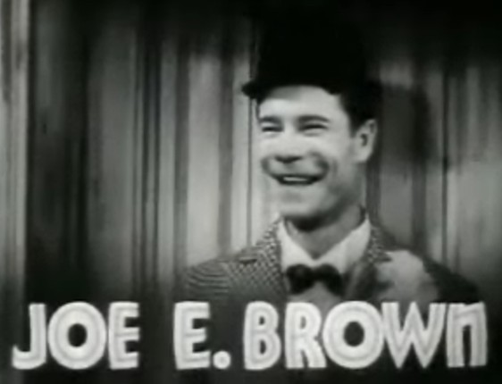 JOE E BROWN SHOW