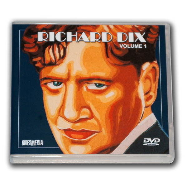 RICHARD DIX FILM COLLECTION Volume 1