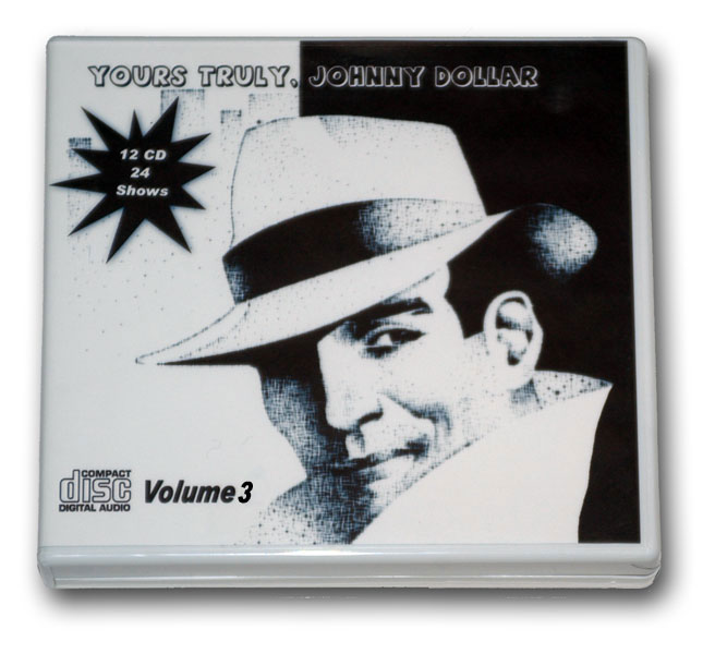YOURS TRULY, JOHNNY DOLLAR COLLECTION Volume 3