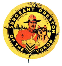 CHALLENGE OF THE YUKON - SGT PRESTON OF THE YUKON